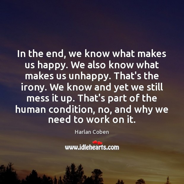 Image, In the end, we know what makes us happy. We also know