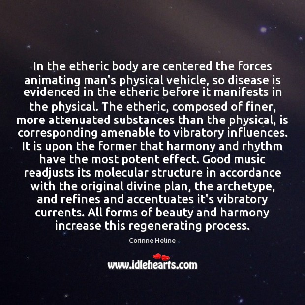 Image, In the etheric body are centered the forces animating man's physical vehicle,