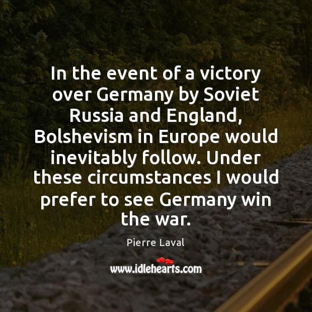 In the event of a victory over Germany by Soviet Russia and Image