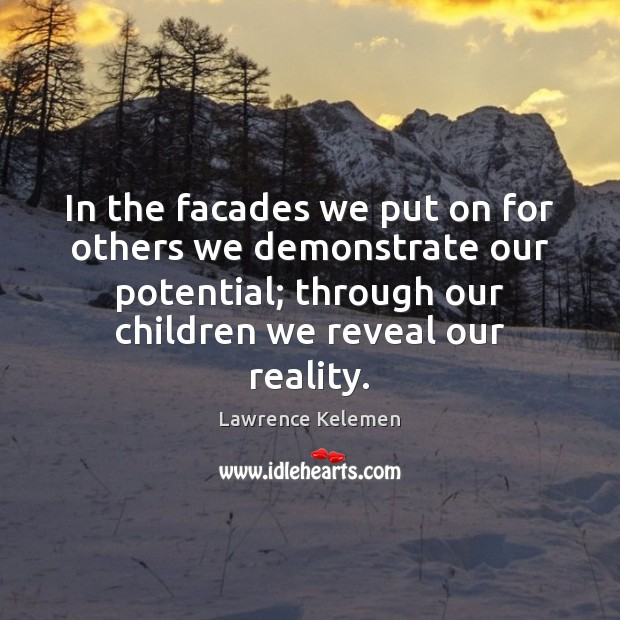 In the facades we put on for others we demonstrate our potential; Image