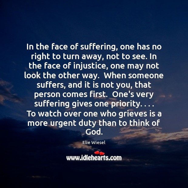 In the face of suffering, one has no right to turn away, Image