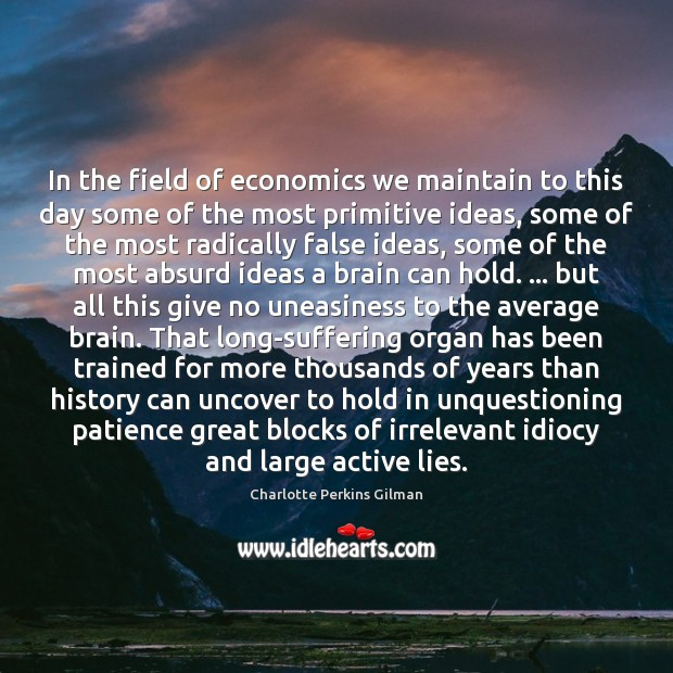Image, In the field of economics we maintain to this day some of