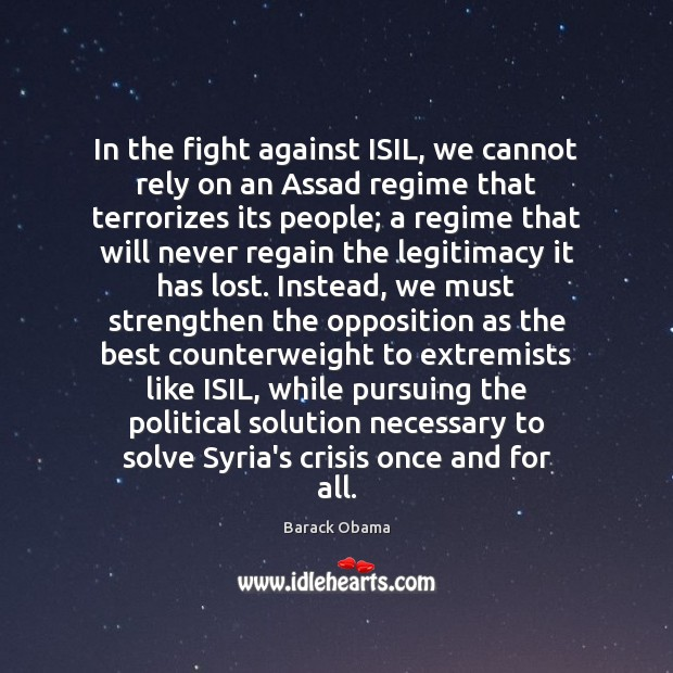 In the fight against ISIL, we cannot rely on an Assad regime Image