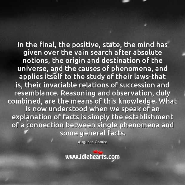 In the final, the positive, state, the mind has given over the Image