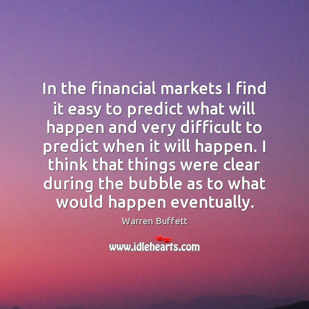 Image, In the financial markets I find it easy to predict what will