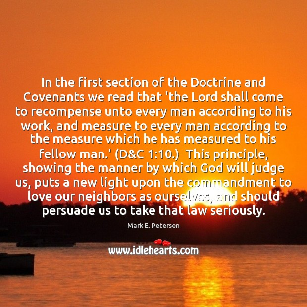 In the first section of the Doctrine and Covenants we read that Image
