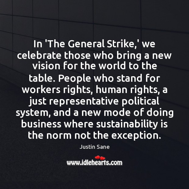 In 'The General Strike,' we celebrate those who bring a new Image