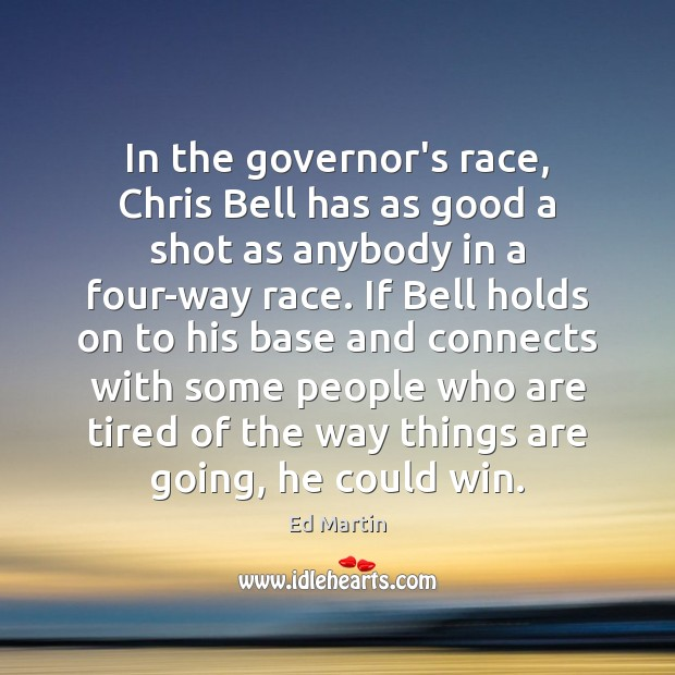 In the governor's race, Chris Bell has as good a shot as Image
