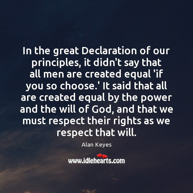 Image, In the great Declaration of our principles, it didn't say that all