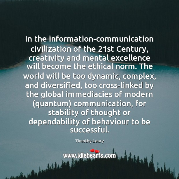 In the information-communication civilization of the 21st Century, creativity and mental excellence Image