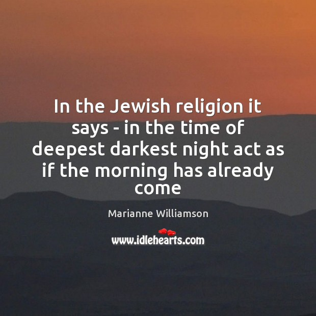 Image, In the Jewish religion it says – in the time of deepest