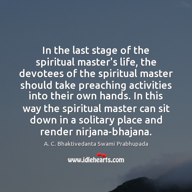 Image, In the last stage of the spiritual master's life, the devotees of