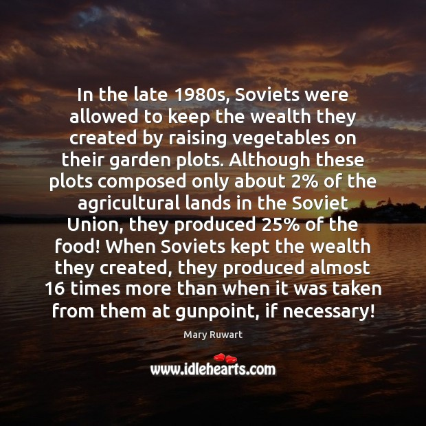 Image, In the late 1980s, Soviets were allowed to keep the wealth they