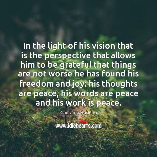 In the light of his vision that is the perspective that allows Image