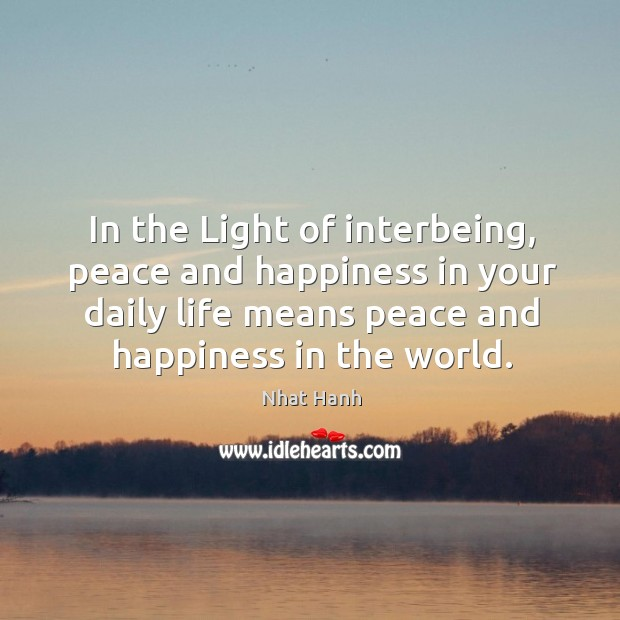 In the Light of interbeing, peace and happiness in your daily life Image