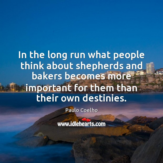 Image, In the long run what people think about shepherds and bakers becomes