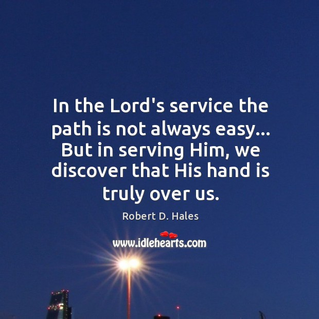 In the Lord's service the path is not always easy… But in Image