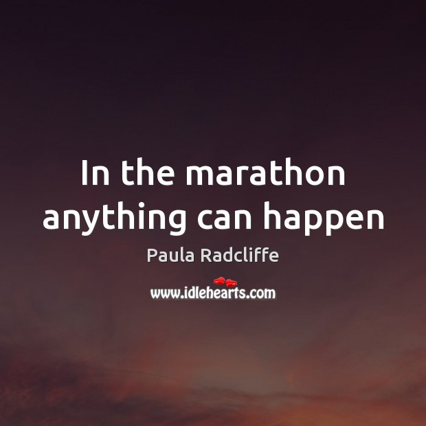 In the marathon anything can happen Image