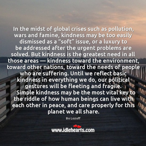 Image, In the midst of global crises such as pollution, wars and famine