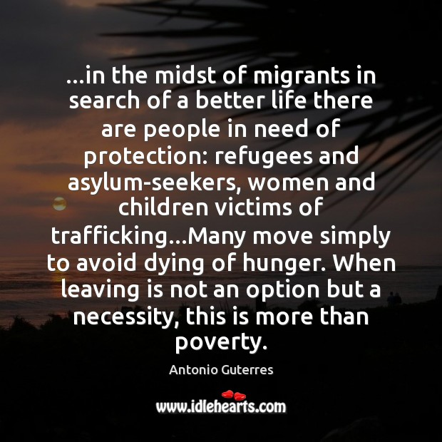 Image, …in the midst of migrants in search of a better life there