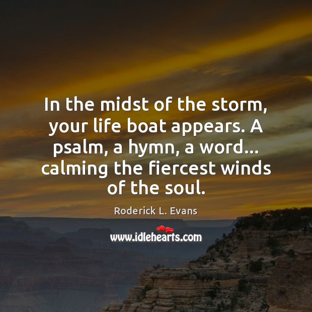 In the midst of the storm, your life boat appears. A psalm, Image