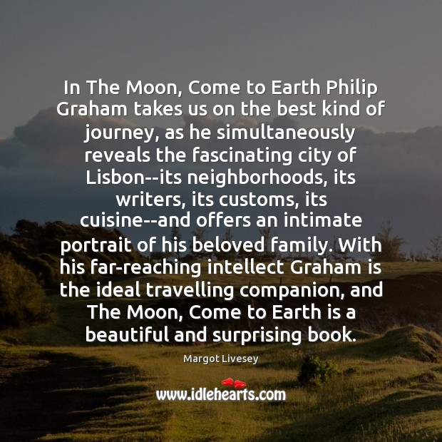 In The Moon, Come to Earth Philip Graham takes us on the Image