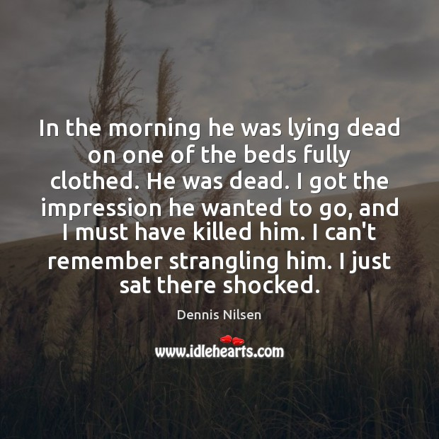Image, In the morning he was lying dead on one of the beds
