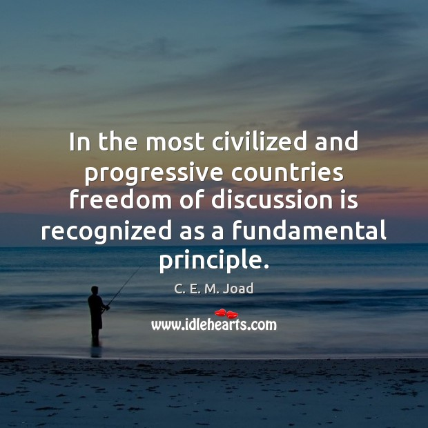 Image, In the most civilized and progressive countries freedom of discussion is recognized