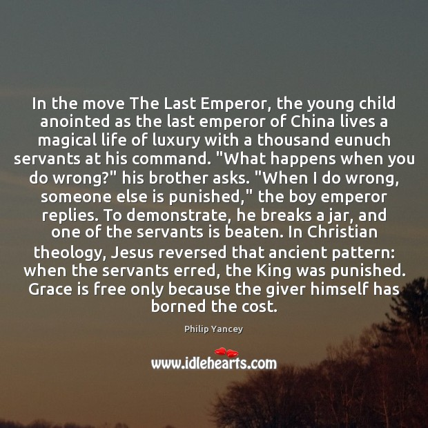 Image, In the move The Last Emperor, the young child anointed as the
