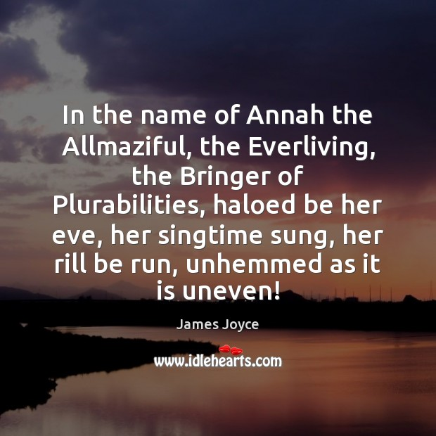 Image, In the name of Annah the Allmaziful, the Everliving, the Bringer of