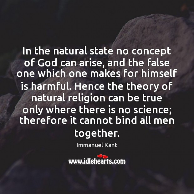Image, In the natural state no concept of God can arise, and the