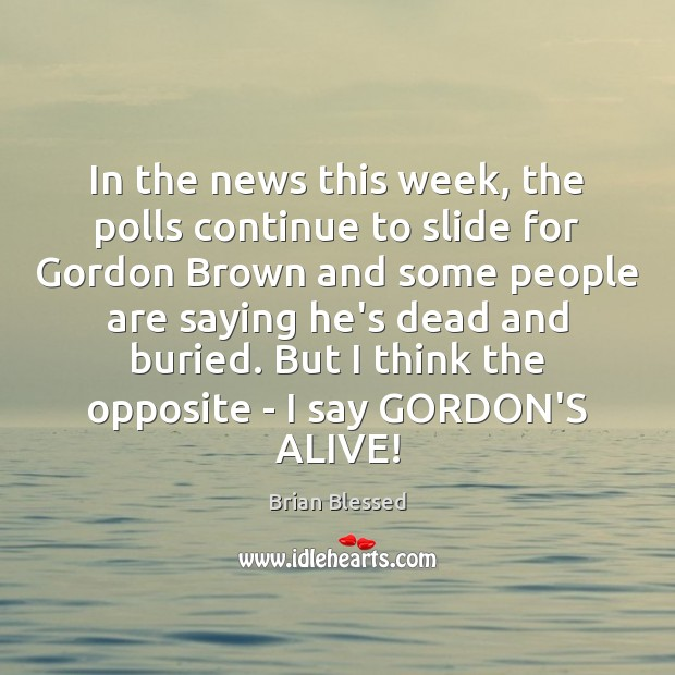 Image, In the news this week, the polls continue to slide for Gordon