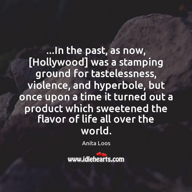 Image, …In the past, as now, [Hollywood] was a stamping ground for tastelessness,
