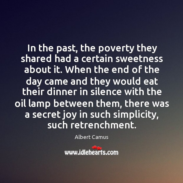 Image, In the past, the poverty they shared had a certain sweetness about