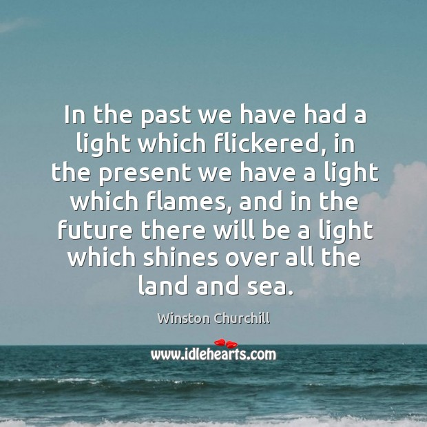 In the past we have had a light which flickered, in the Image