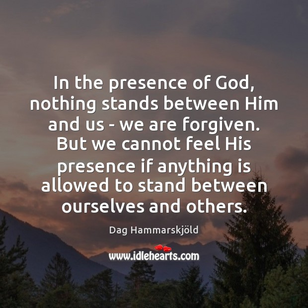 Image, In the presence of God, nothing stands between Him and us –