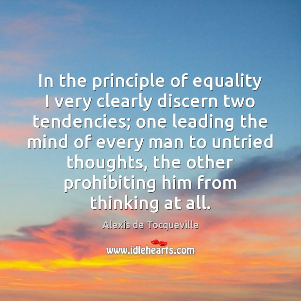 Image, In the principle of equality I very clearly discern two tendencies; one