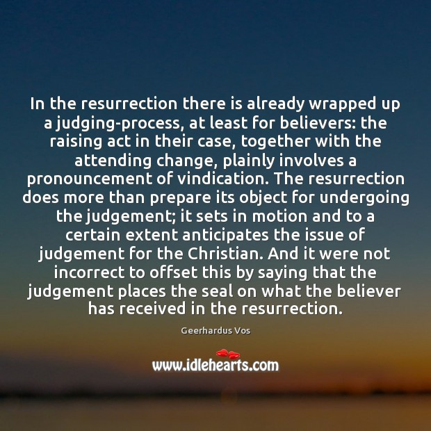 Image, In the resurrection there is already wrapped up a judging-process, at least