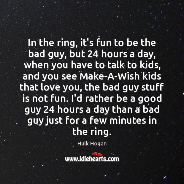 In the ring, it's fun to be the bad guy, but 24 hours Image