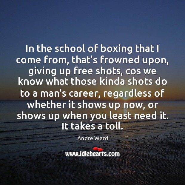 Image, In the school of boxing that I come from, that's frowned upon,