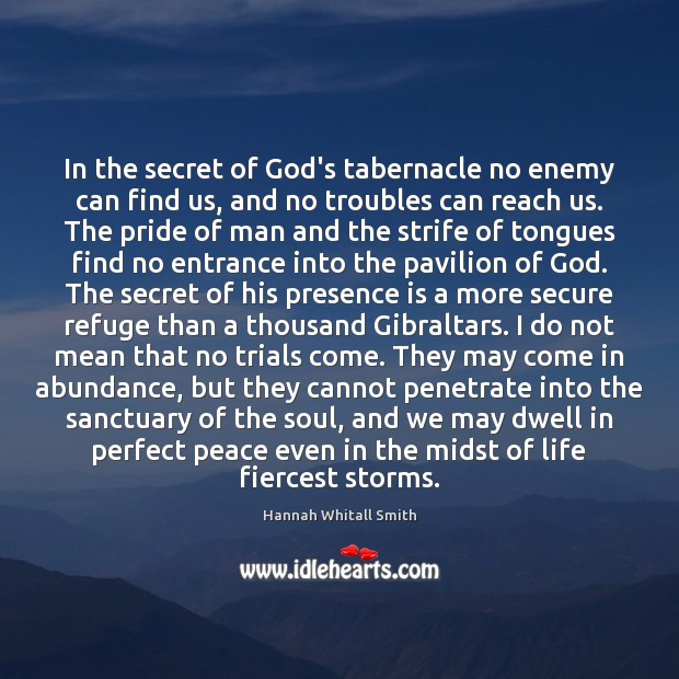 In the secret of God's tabernacle no enemy can find us, and Secret Quotes Image
