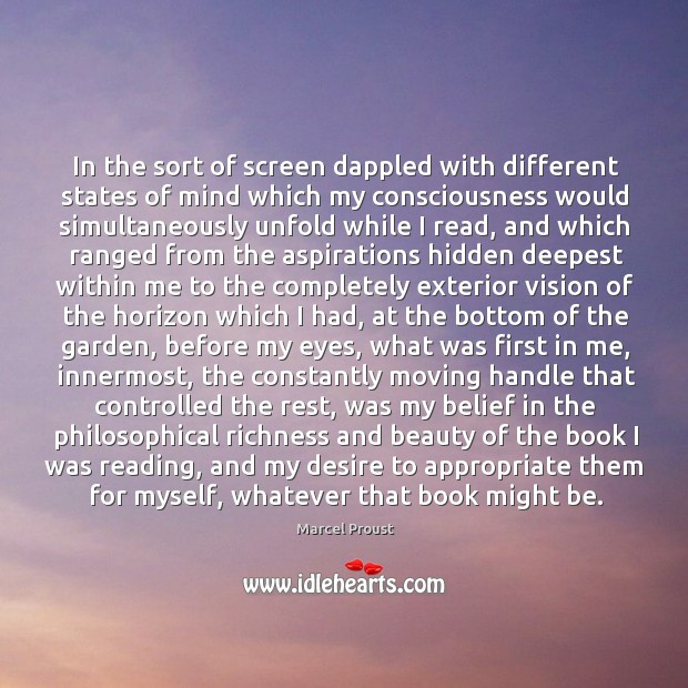 In the sort of screen dappled with different states of mind which Image