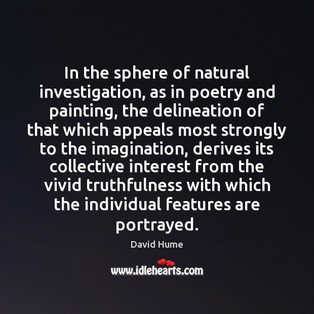 In the sphere of natural investigation, as in poetry and painting, the Image
