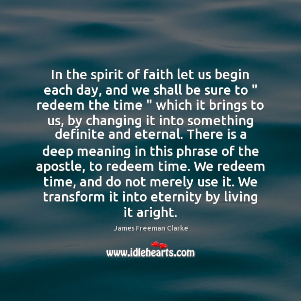 Image, In the spirit of faith let us begin each day, and we