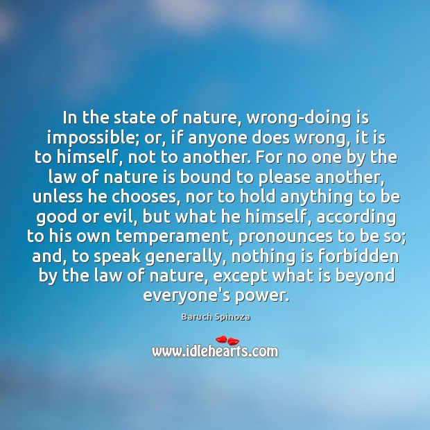 In the state of nature, wrong-doing is impossible; or, if anyone does Image