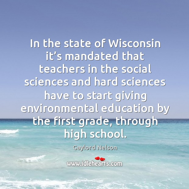 In the state of wisconsin it's mandated that teachers in the social sciences Image