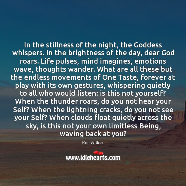 Image, In the stillness of the night, the Goddess whispers. In the brightness