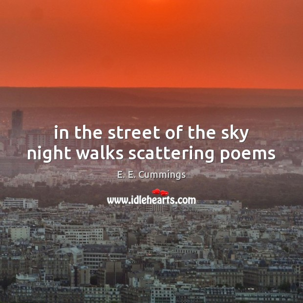 In the street of the sky night walks scattering poems Image