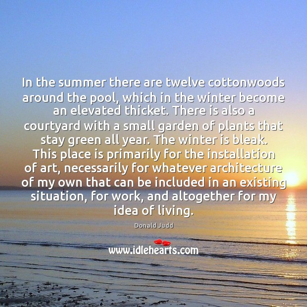 In the summer there are twelve cottonwoods around the pool, which in Winter Quotes Image