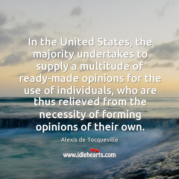 Image, In the united states, the majority undertakes to supply a multitude of ready-made opinions